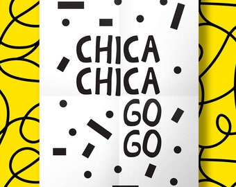 Chica Chica Go Go Print Chicka Chicka Boom Boom Chicago Print Typography Print Graphic Design Print Housewarming Gift Gift for men 90s Print