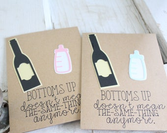 Botoms up, baby shower card.