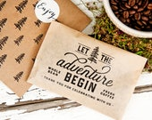 Let the Adventure Begin - Whole Bean Coffee Favor - Budget Favor - DIY coffee gift - Camping, outdoor, backpacking, travel theme - 20 Bags