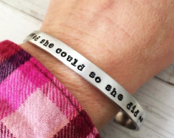 She Believed She Could So She Did bracelet - Inspirational quote cuff bracelet. Back to school gift for her daughter.