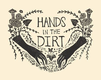 Hands in the Dirt - Print