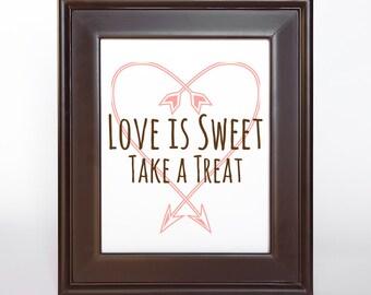 Love is Sweet Arrow Heart Treat Bar Sign Bridal Printable DIY Digital File PDF Pink Brown