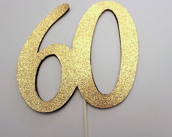 60th Birthday Cake topper - 60 Cake topper - 60th Birthday decoration - Gold Cake topper -  party decorations - Custom topper - any color