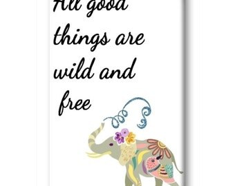 Wild and Free Magnet, Refrigerator Magnet, Kitchen Magnet - RM015