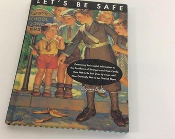 """Vintage Child's Book """"Let's Be Safe"""" Benjamin Darling"""