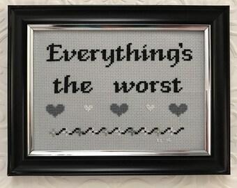 Everything's The Worst cross stitch 30 Rock