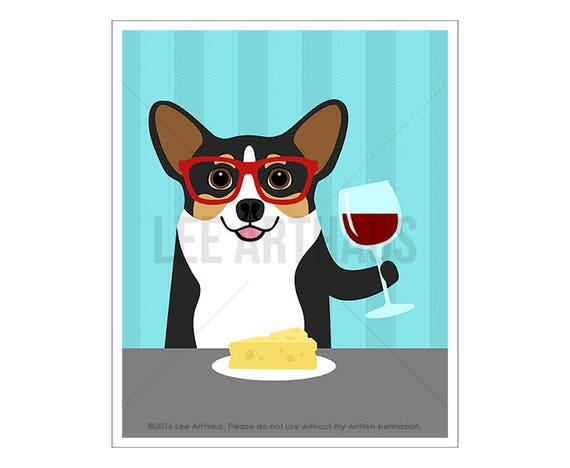 284D Tricolor Corgi Art - Corgi Dog Drinking Wine and Eating Cheese Wall Art - Corgi Gifts - Wine Lover Gifts - Wine and Cheese Print