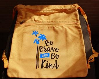 Be Brave and Be Kind Drawstring Bag - Vinyl Letters - Golden Yellow Backpack - Front Zipper Pocket