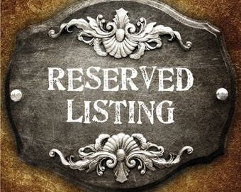 RESERVED LISTING for Christina Smith