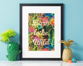 Born to be wild fabric art - Liberty fabric - tropical wall art - textile art - gold - typographical print - jungle art