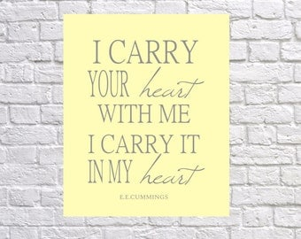 i carry your heart Print - Wedding Art Decor - Nursery Art Print - Wedding Gift - Your Color Choice - Home Decor