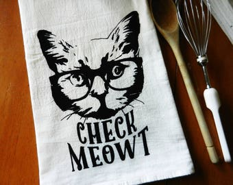 Flour Sack Dish Towel Cat Wearing Glasses, Screen Printed Tea Towel, Kitchen Towel, Cat Tea Towel, Check Meowt, Cat Lover Gift