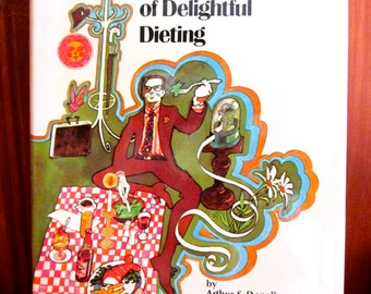 The Do's and Don'ts Of Delightful Dieting/1972 Cook Book/Illustrated/Vintage Cookbook/Westover Publishing Co.