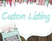 Custom listing for Carli