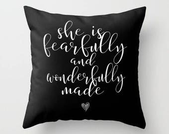 She is Fearfully and Wonderfully Made Pillow w/ Insert | Throw Pillow | Pillow Case | Pillow Cover | Office Decor |  Home Decor | Statement