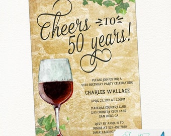 Birthday Party Invitation, Wine Invitation, Cheers to 50 years | 21st, 30th, 40th, 50th, 70th Birthday | 50th Anniversary Invitation