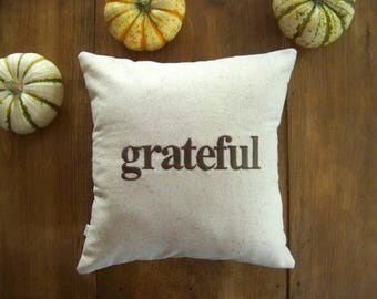 grateful pillow - thanksgiving pillow - decoration - blessed - thankful - embroidered- brown -