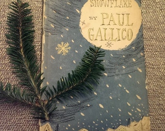 SNOWFLAKE by Paul Gallico 1953 first edition