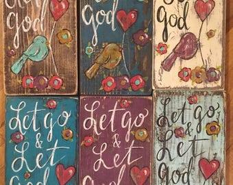 Let Go & Let God Original Handpainted Distressed Wood Sign