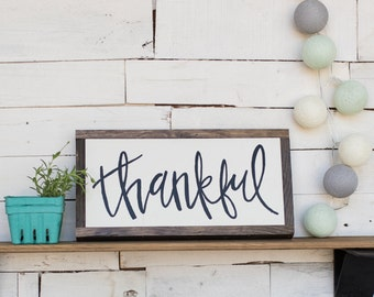 READY TO SHIP Thankful Wooden Sign