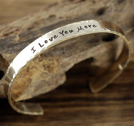 I Love you More Cuff Bracelet, Personalized Cuff Bracelets, Name Cuff Bracelet,  Hand Stamped Bracelet, Mothers Day Gift, Anniversary Gift