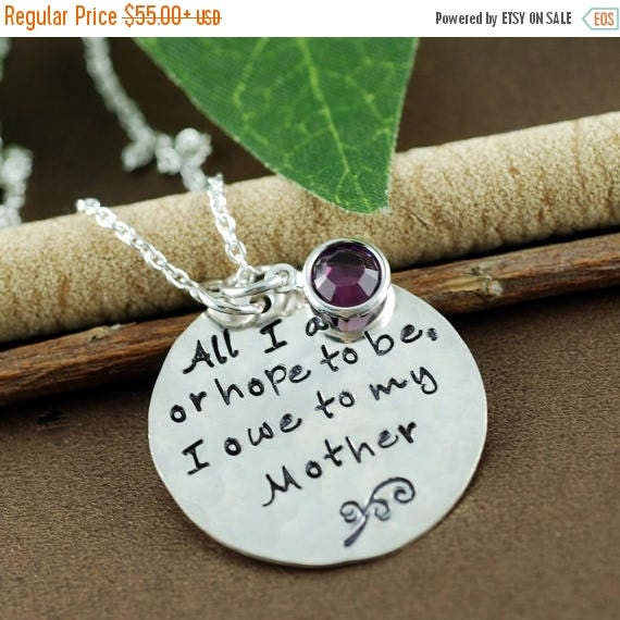 15% OFF SALE All I Am or hope to be I owe to my Mother,  Hand Stamped Mommy Necklace,  Personalized Jewelry, Sterling Silver, Gift for Mom