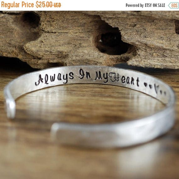15% OFF SALE Secret Message Bracelet, Personalized Cuff Bracelets, Always in my Heart, , Loss of Loved One, Remembrance Jewelry, Memorial Br