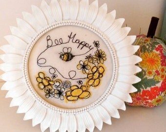 Handmade Bee Happy Embroidered Picture in a sunflower frame. Freehand machine work. Mothers Day Birthday Gift.