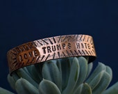 Love Trumps Hate Copper Cuff - Shop Small - Charity - Not My President - Solid Copper - Unisex