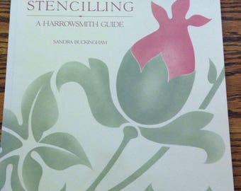 Stencilling A Harrowsmith Guide by Sandra Buckingham softcover book how to stencil step-by-step