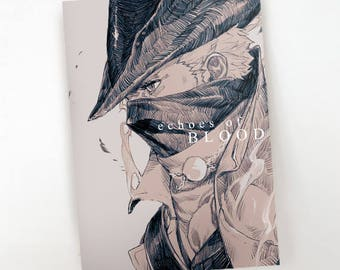 ECHOES of BLOOD | A Bloodborne Fanzine