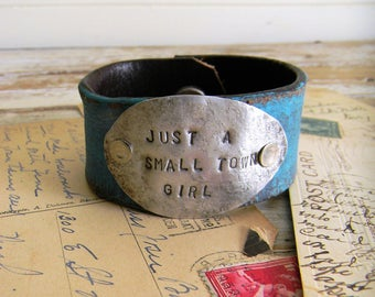 """Leather Cuff Bracelet, Spoon Cuff Bracelet """"Just A Small Town Girl"""" Turquoise Leather Cuff Bracelet, Leather Belt Cuff, Stamped Spoon Cuff"""