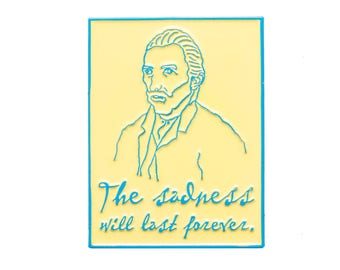 Van Gogh Enamel Pin. The Sadness Will Last Forever Yellow and Blue Lapel Pin.
