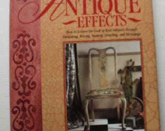 Annie Sloan Practical Guide To Decorative Antique Effects Book