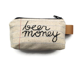 Beer Money Change Purse - Key Chain - Hand Embroidered - Notebook Paper Fabric - Repurposed Denim Jeans