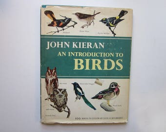 vintage bird book - An Introduction to BIRDS by John Kieran - hardcover with dust jacket, 1965
