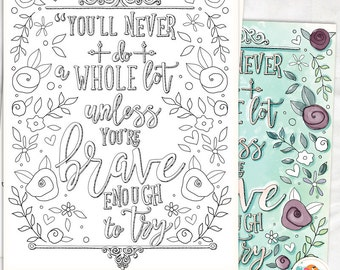 brave coloring page printable typography inspired quote with a motivational message