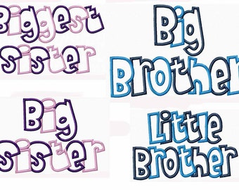 Little Brother, Big Brother, Big Sister and Biggest Sister Embroidery Machine Applique Design Set 12001