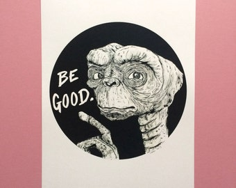 A4 'Be Good' Print