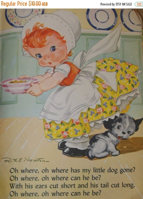 ON SALE Vintage Ruth Newton Childrens Nursery Rhyme Book Print-Oh Where O Where has my little dog gone-Book Plate