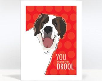 Valentines Day Card with Saint Bernard Dog - You Make Me Drool - Dog Valentines Note Greeting Cards St. Bernard
