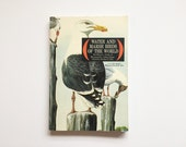 Water and Marsh Birds of the World, 1967, Golden Press, Field Guide