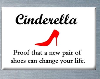 Shoes Can Change Your Life Magnet, Refrigerator Magnet