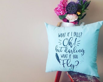 What if I fall Pillow, Home Decor, Slipcover, Adventure and Tea