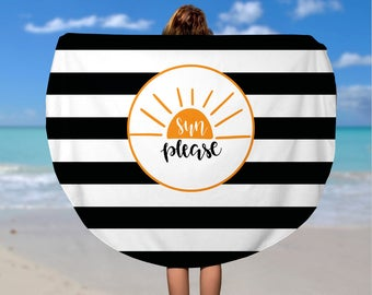 Round Beach Towel - Custom Roundie Beach Towel  - Soft Velour Sun Please Beach Towel, Custom Camp Towel