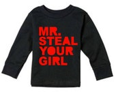 Personalized Toddler Valentine's Day Shirt- Mr. Steal Your Girl