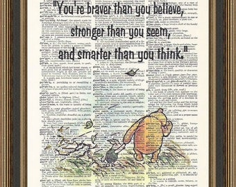 """Winnie the Pooh """"You're braver than you believe quote printed on a vintage dictionary page.  Nursery Print, Graduation Poster, Pooh Bear Art"""