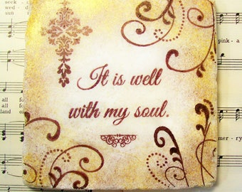 It is Well with My Soul, Christian Art, Set of 4 Christian Coasters in Espresso and a Touch of Gold