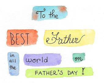 Father's Day Card Original Watercolor Hand-Painted Hand-Lettered Best Father Card Multi-Color Aqua Orange Yellow Blue Purple Green Mint
