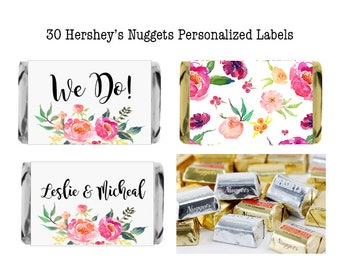 30 Floral Personalized Hershey Nugget Labels / Wedding Favors, Baby Shower, Birthday / Nugget Wrappers / Candy Wrappers